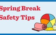 Spring Break Safety Tips