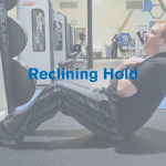 Reclining Hold