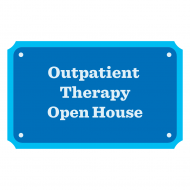 Outpatient Therapy Open House